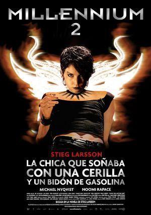 """""""La chica que soñaba con una cerilla y un bidón de gasolina"""" (""""Flickan som lekte med elden"""", 2009)"""