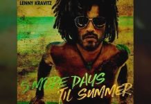 "Lenny Kravitz: ""5 More Days Til Summer"" audio video"