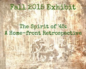 The Spirit of '45: A Home-front Retrospective @ Old St. Luke's Hospital | Jacksonville | Florida | United States