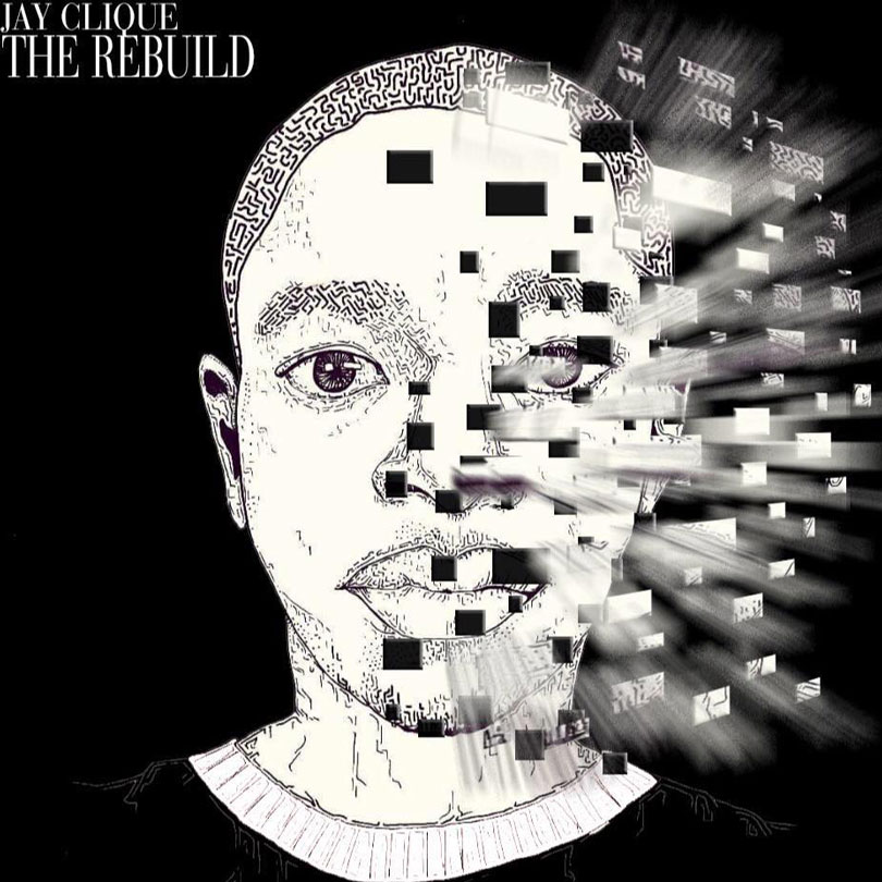 Jay Clique - The Rebuild Album Cover - music