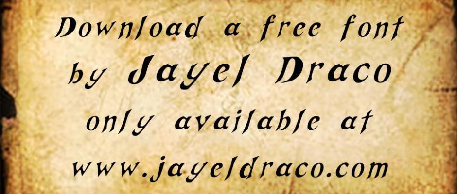 Free Font by Jayel Draco