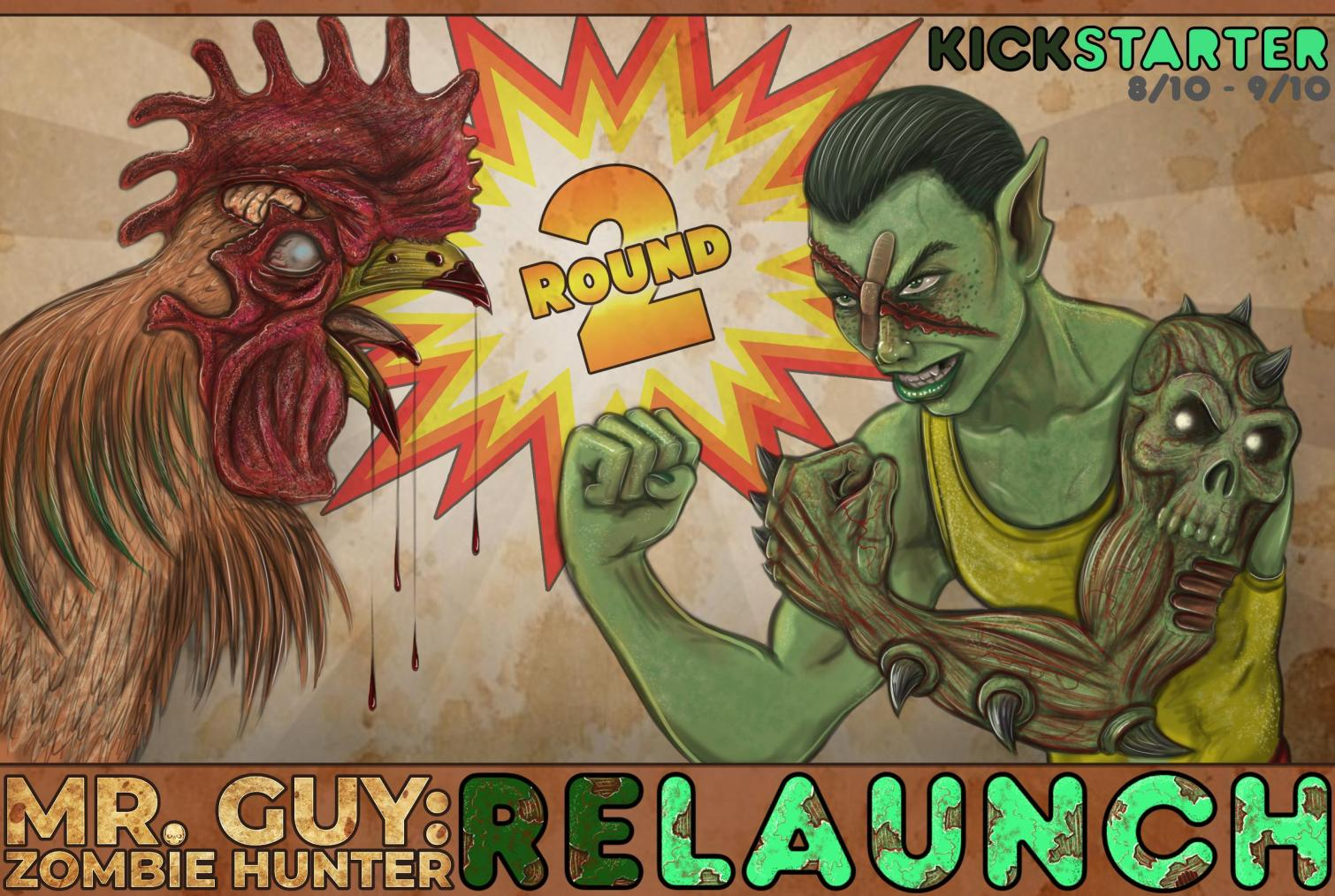 Mr. Guy: Zombie Hunter Round 2 ReLaunch!