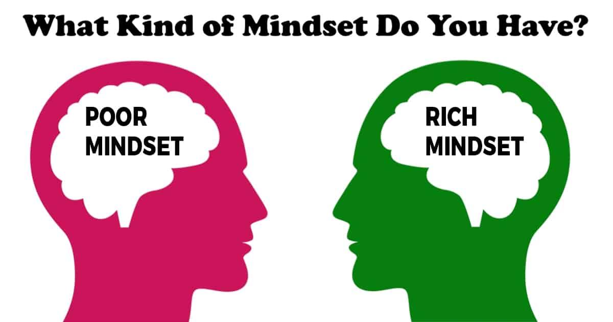 Poor Mindset Vs. Rich Mindset?