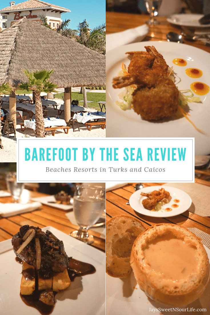 Barefoot By The Sea Restaurant Review. Read more of my Barefoot By The Sea Restaraunt at Beaches Turks and Caicos Review On My Blog. With the sparkling Sea just steps away, spectacular Caribbean vistas and cool sea breezes abound.