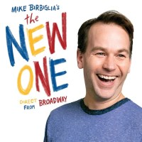 Mike Birbiglia's The New One The National Theatre. Mike Birbiglia's The New One, which is kicking off the Broadway at the National Theatre season on Tuesday, September 24th and runs through Sunday, September 29th