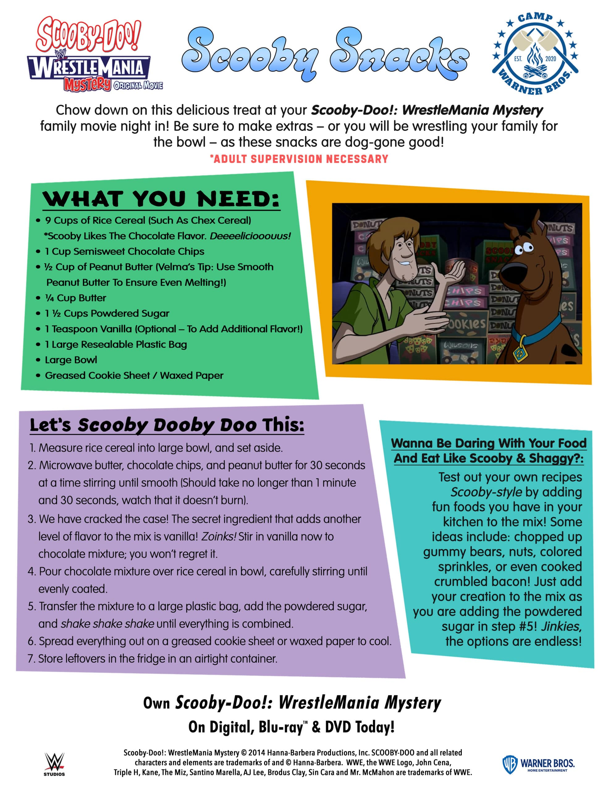ScoobyDoo WWE ScoobySnacks Activity Sheet. If you enjoy solving a good old mystery with your favorite gang of meddling kids, then you will love this Scooby Snack Recipe. It's full of chocolate, peanut butter and is said to be Scooby's favorite snack when he watches movies.