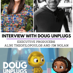 Exclusive Interview with Doug Unplugs Executive Producers Aliki Theofilopoulos and Jim Nolan . Streaming on Apple TV+, DreamWorks Doug Unplugs tells the story of a young robot who senses that there is more to life than just the facts. While other robots plugin for their daily download, Doug unplugs and heads to the human world with his best friend Emma to experience its wondering firsthand. Read an exclusive behind scenes take in my Interview with Doug Unplugs Executive Producers Aliki Theofilopoulos and Jim Nolan. Where we talk about what it's like to bring this new adventurous preschool show to life.