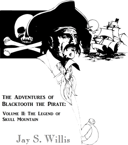 Blacktooth and the Legend of Skull Mountain