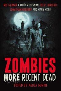 Zombies More Recent Dead