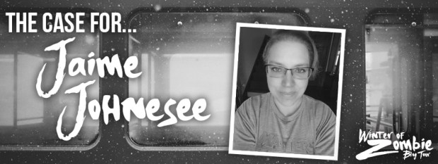 The Case for Jaime Johnesee | Winter of Zombie 2016