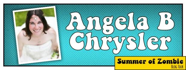 Angela B Chrysler - Summer of Zombie 2017