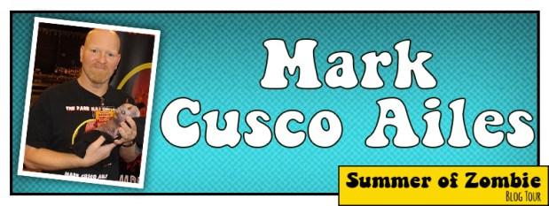 Mark Cusco Ailes - Summer of Zombie 2017
