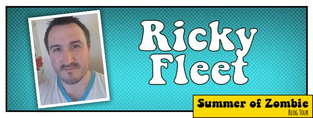 Ricky Fleet - Summer of Zombie 2017