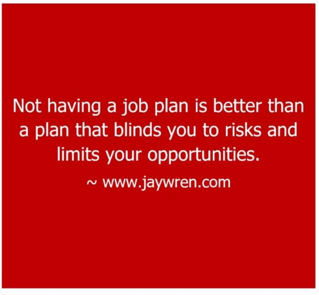 No Job Plan
