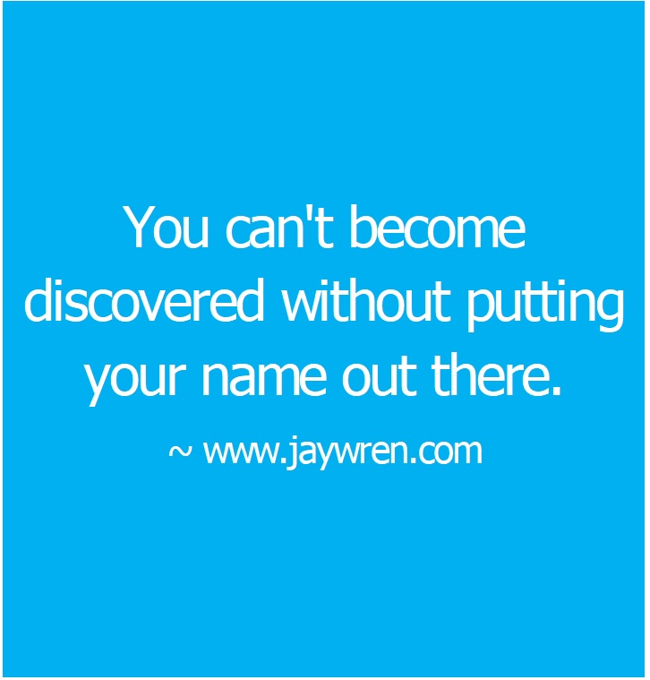 Become Discovered