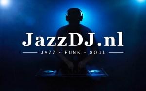 Jazz DJ - Jazz - Funk - Soul - JazzDJ.nl