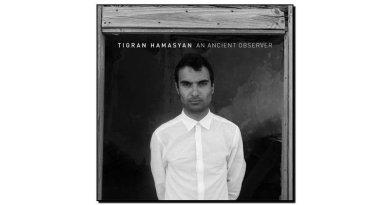 Tigran Hamsayan - An Ancient Observer
