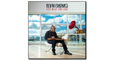 Kevin Eubanks - East West Time Line