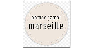 Ahmad Jamal - Marseille
