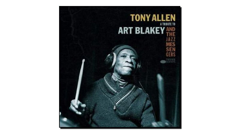 Tony Allen - Tribute to Art Blakey