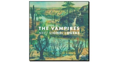 The Vampires, The Vampires meet Lionel Louecke, Earshift Music, 2017