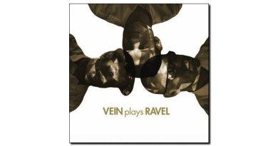 Vein - Vein Plays Ravel