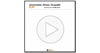 Ammendola - Brissa - Scopelliti Play AlfaMusic 2017