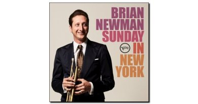 Brian Newman CD Sunday New York Verve 2017 - jazzespresso