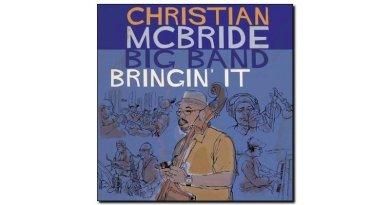 Christian McBride Big Band Bringin'