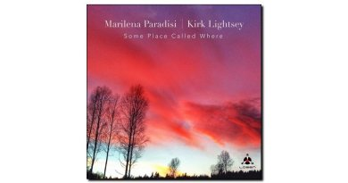 Marilena Paradisi - Kirk Lightsey Some Place Called Where - jazzespresso