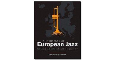 Francesco Martinelli, The History of European Jazz - Jazzespresso tw