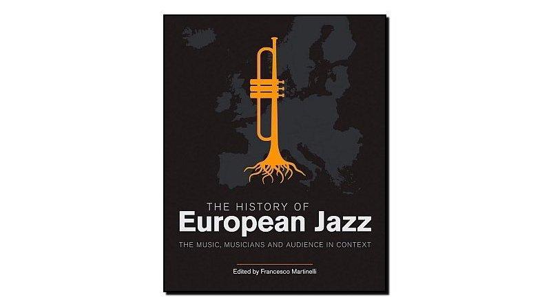 Francesco Martinelli, The History of European Jazz - Jazzespresso cn