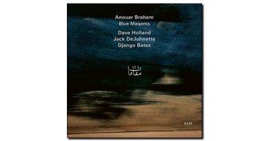 Anouar Brahem, Blue Maqams, ECM, 2017 - jazzespresso Jazz Espresso cn