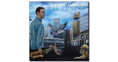 Danny Janklow, Elevation, Outside In Music, 2017 - Jazzespresso en Jazz