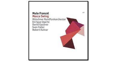 Mulo Francel, Mocca Swing, ACT, 2017 - Jazzespresso en