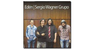 Sergio Wagner, Edén, BlueArt, 2017 - Jazzespresso Jazz Espresso es