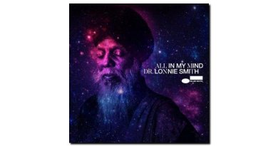 Dr. Lonnie Smith, All In My Mind, Blue Note en