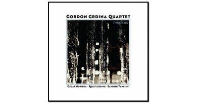Gordon Grdina Quartet, Inroads, Songlines, 2017 - Jazzespresso es