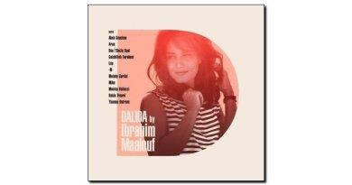 Ibrahim Maalouf, Dalida, Barclay, 2017 - Jazzespresso cn