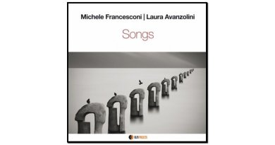 Michele Francesconi, Laura Avanzolini, Songs, 2017 - Jazzespresso es