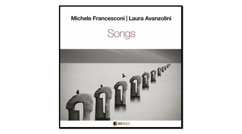 Michele Francesconi, Laura Avanzolini, Songs, 2017 - Jazzespresso es