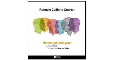Raffaele Califano, Horizontal Dialogues, Alfa Music, 2017 - Jazzespresso tw