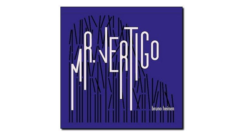 Bruno Heinen, Mr. Vertigo, Babel, 2018 - Jazzespresso en