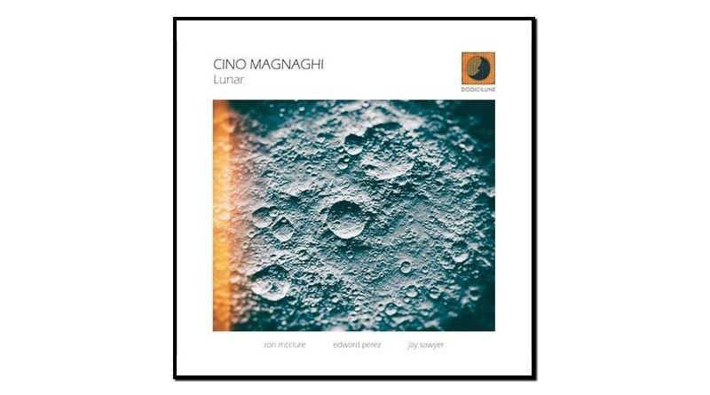 Cino Magnaghi, Lunar, Dodicilune, 2017 - Jazzespresso en