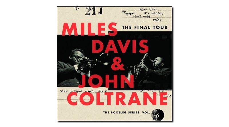 Miles Davis & John Coltrane, Final Tour: Bootleg Series Vol. 6, 2018 - tw