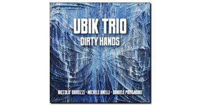 Ubik Trio, Dirty Hands, Abeat, 2017 - Jazzespresso Jazz Espresso es