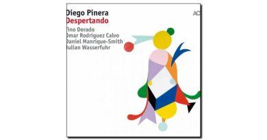 Diego Pinera - Despertando - ACT, 2017 - Jazzespresso cn