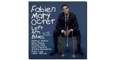 Fabien Mary Oct - Left Arm Blues - Jazz&People, 2018 - Jazzespresso cn
