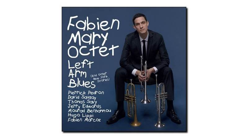 Fabien Mary Oct - Left Arm Blues - Jazz&People, 2018 - Jazzespresso en