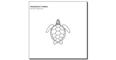 Francesco Turrisi - Northen Migrations - Auto, 2018 - Jazzespresso es